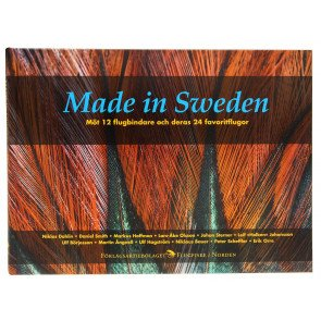 Made in Sweden - 12 fluebindere og deres 24 fluer