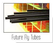 Future Fly Tubes